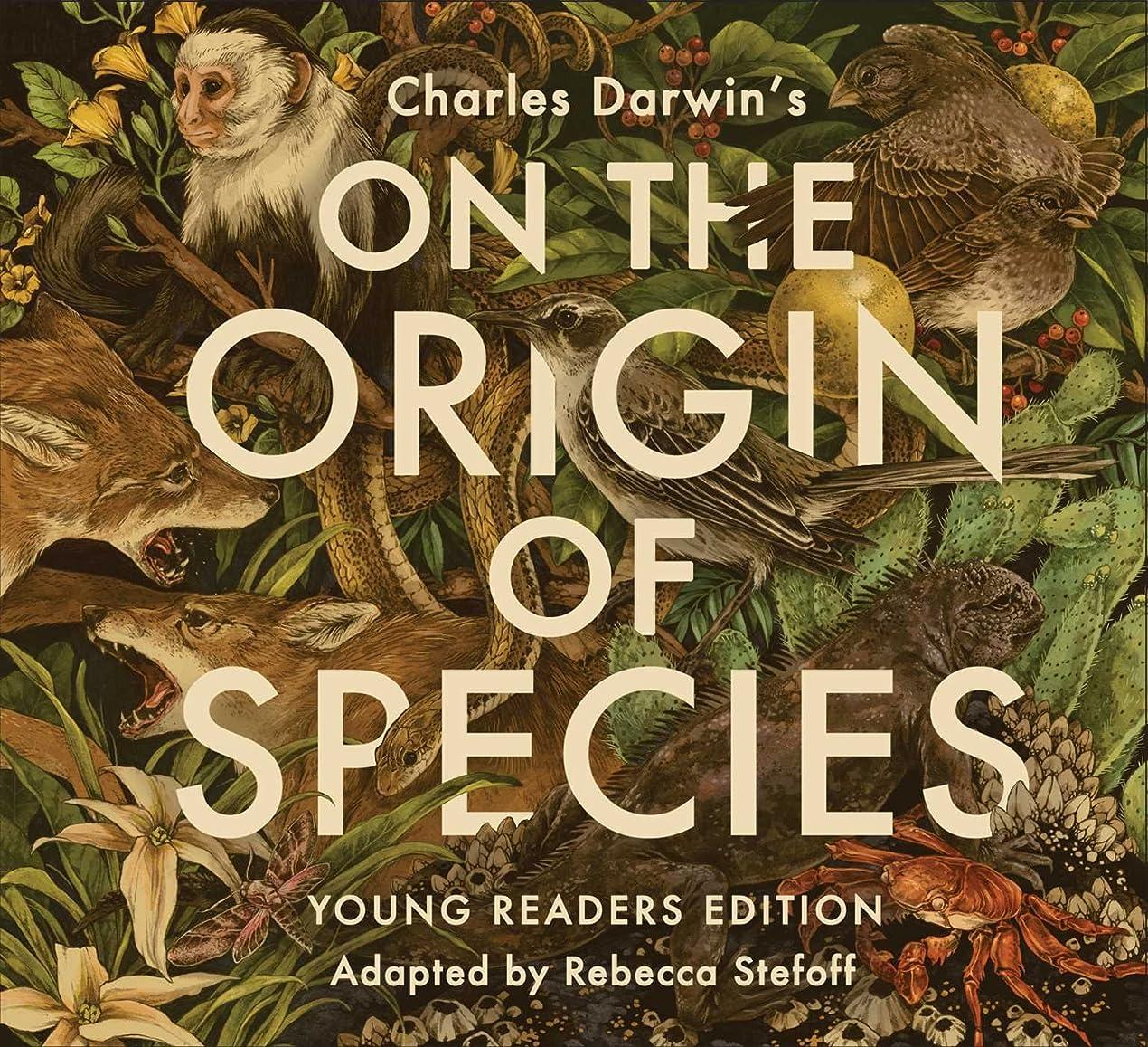 マングル苦味二次On the Origin of Species: Young Readers Edition (English Edition)