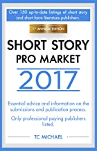 Short Story Pro Market 2017: 1st Annual Edition (English Edition)