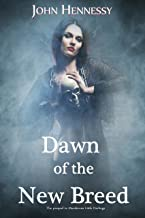 Dawn of the New Breed (A Tale of Vampires Book 0)