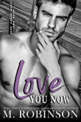 Love You Now: Enemies to Lovers Romance (Love Hurts Duet Book 2) Kindle Edition