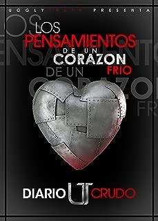 Diario Crudo: Los pensamientos de un corazón frío. (Spanish Edition)