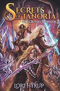 Secrets of Tanoria: The Crystal Warrior