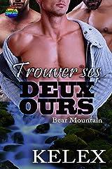 Trouver ses Deux Ours (Bear Mountain en français t. 11) Format Kindle
