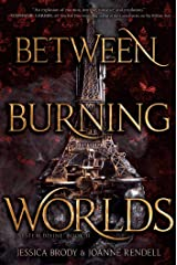 Between Burning Worlds (System Divine Book 2) Kindle Edition