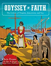 Odyssey of Faith: The Colony of Virginia, Jamestown and You