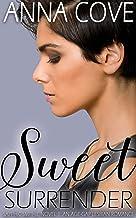Sweet Surrender: An Age Gap Lesbian Romance (Sapphic Smithie Book 1)