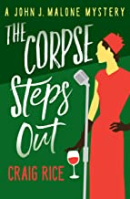 The Corpse Steps Out (The John J. Malone Mysteries Book 2)