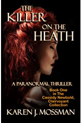 The Killer on the Heath (The Cassidy Newbold, Clairvoyant Collection Book 1) Kindle Edition