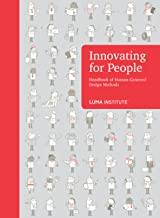 Innovating for People Handbook of Human-Centered Design Methods