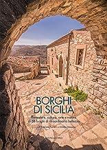 Permalink to Borghi di Sicilia. Atmosfere, cultura, arte e natura di 58 luoghi di straordinaria bellezza PDF