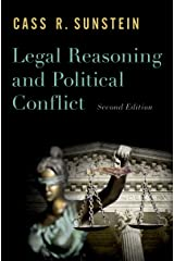 Legal Reasoning and Political Conflict Kindle Edition