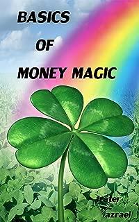 Basics of Money Magic