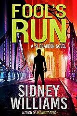 Fool's Run: A Si Reardon Novel Kindle Edition