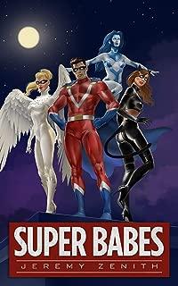 Super Babes: A Superhero LitRPG Adventure (Super Babes 1)