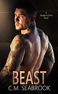 Beast: A Friends to Lovers Standalone Romance (Savages and Saints Book 4)