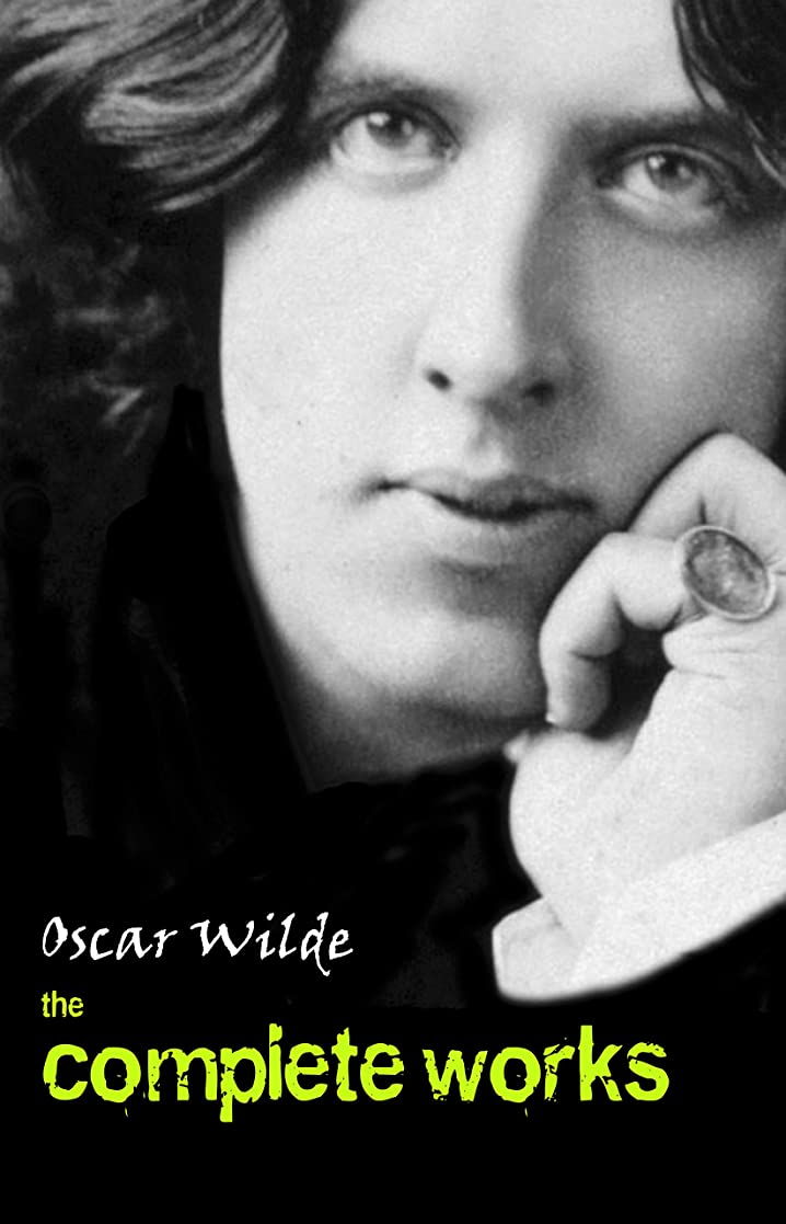 リテラシー開発荒廃するOscar Wilde: The Complete Works (English Edition)