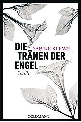 Die Tränen der Engel: Thriller (Louis und Salomon ermitteln 4) Kindle Ausgabe