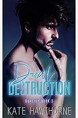 Dual Destruction (Duality Book 1) Kindle Edition