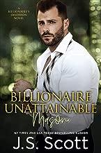 Billionaire Unattainable ~ Mason: A Billionaire's Obsession Novel (The Billionaire's Obsession Book 14)