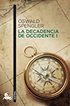 la decadencia de occidente oswald spengler