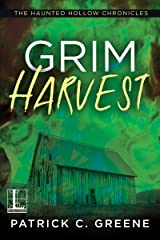 Grim Harvest (The Haunted Hollow Chronicles Book 2) Kindle Edition
