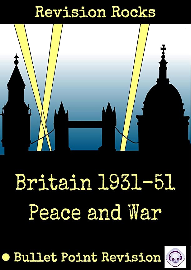牽引血統デュアルBritain 1931-51 Peace and War: Bullet Point Revision (English Edition)