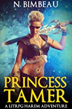 Princess Tamer: A LitRPG Harem Adventure