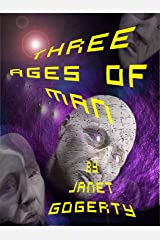 Three Ages of Man (Brief Encounters Trilogy Book 2) Kindle Edition