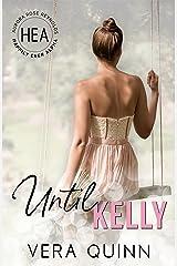 Until Kelly Kindle Edition