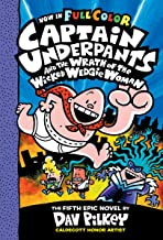Captain Underpants and the Wrath of the Wicked Wedgie Woman: Color Edition (Captain Underpants #5): Color Edition PDF