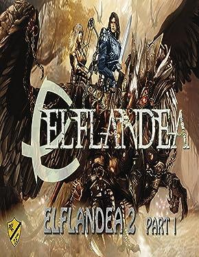 Elflandea 2 part 1