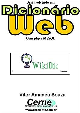 Desenvolvendo um Dicionário Web Com php e MySQL (Portuguese Edition)