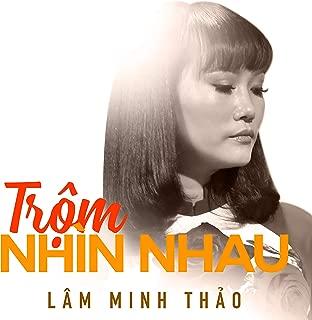 Trộm nhìn nhau - Lâm Minh Thảo