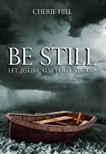 Best be still let jesus calm your storms Reviews