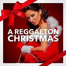 A Reggaeton Christmas (Canciones de Navidad a Fuego)