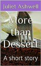 More than Dessert: A short story