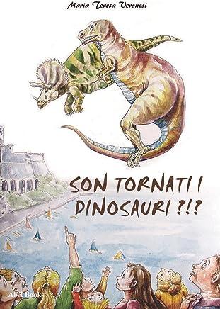 Sono tornati i dinosauri?!