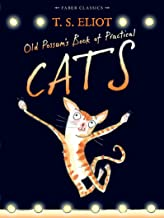 Old Possum's Book of Practical Cats: with illustrations by Rebecca Ashdown (Faber Children's Classics)