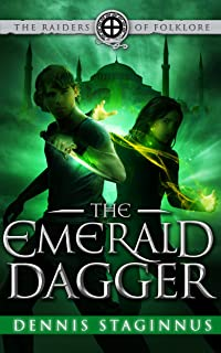 The Emerald Dagger (The Raiders of Folklore Book 2)