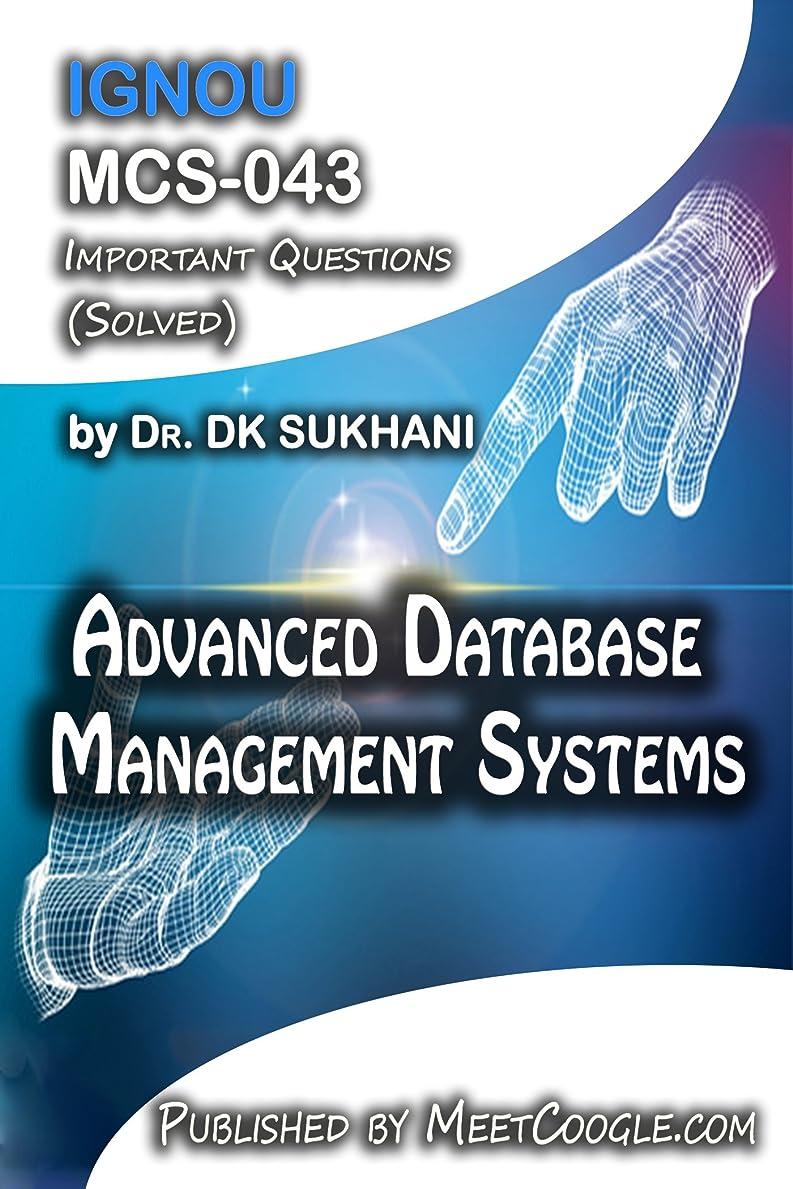 アラート限界オーバーフローMCS-043: Advanced Database Management Systems (IGNOU MCA HelpBooks) (English Edition)