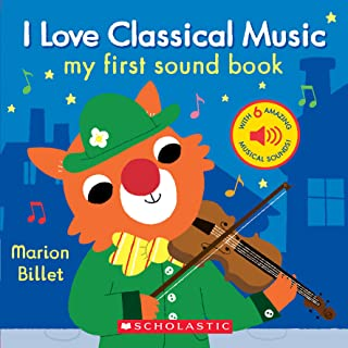 I Love Classical Music (My First Sound Book)