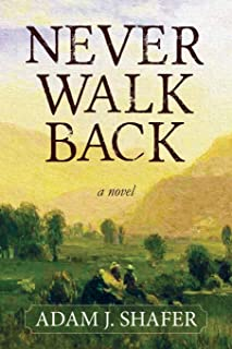 Never Walk Back