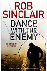 DANCE WITH THE ENEMY an explosive thriller full of suspense and twists (Enemy series Book 1) Kindle Edition
