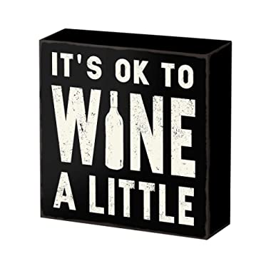 SANY DAYO HOME 8 x 8 inches Wooden Box Sign with Funny Saying for Home and Office Decor - It's Ok to Wine A Little