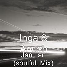 Jan Jan (soulfull Mix)