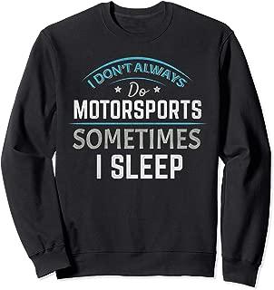 Motorsports Motocross Stock Car Banger Racing Speedway  Sweatshirt