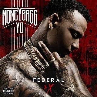 Federal 3X [Explicit]