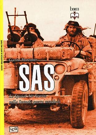 SAS. Lo Special Air Service nella seconda guerra mondiale