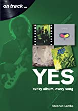 Yes: Every album, every song (On Track)