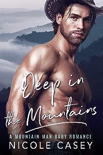 Deep in the Mountains: A Mountain Man Romance (Baby Fever Book 5)